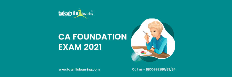 CA Foundation 2021 Exam Pattern : Course Syllabus , Eligibility Criteria