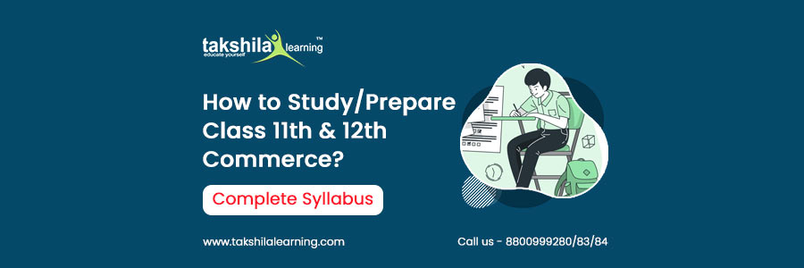 How to Study Prepare Class 11th & 12th Commerce for Upcoming Exams , commerce online classes