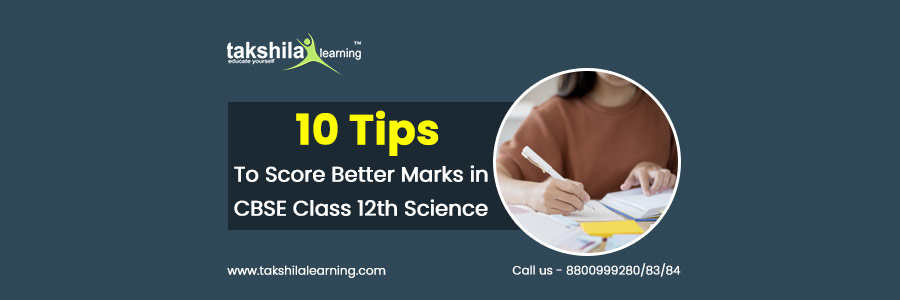 12th Science Subjects - 10 Tips To Score Better in 12th Science