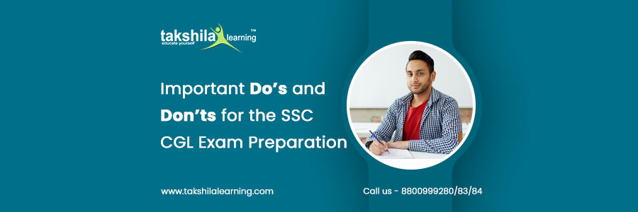 Important Do's and Don'ts for the SSC CGL Exam Preparation