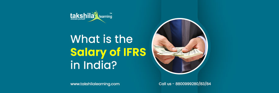 What is the salary of IFRS in India?