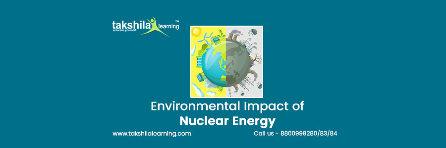 Environmental impact and Advantages of Nuclear Energy