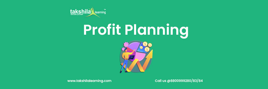 What Is Profit Planning : Concept and Fundamentals
