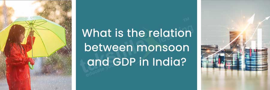 relation between monsoon and GDP in India