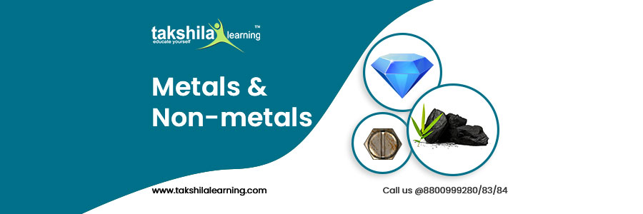 Metals and Non-metals and its properties