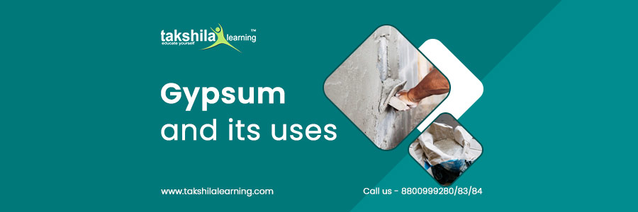 What is gypsum For Class 10 With Properties Of Gypsum