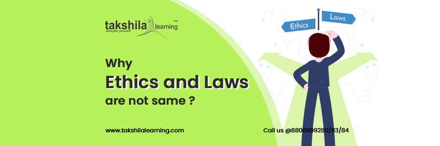 Why Ethics and Law are not the same , Difference between Law and Ethics