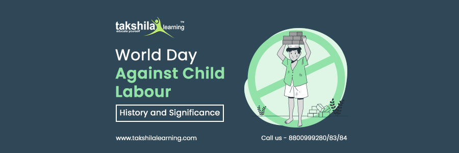 World Day Against Child Labour : Theme, History and Significance