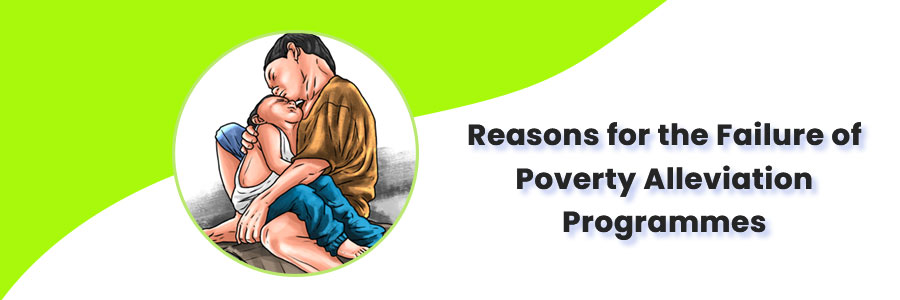 Reasons for the failure of poverty alleviation programs