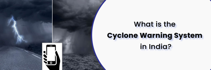 cyclone warning system in India