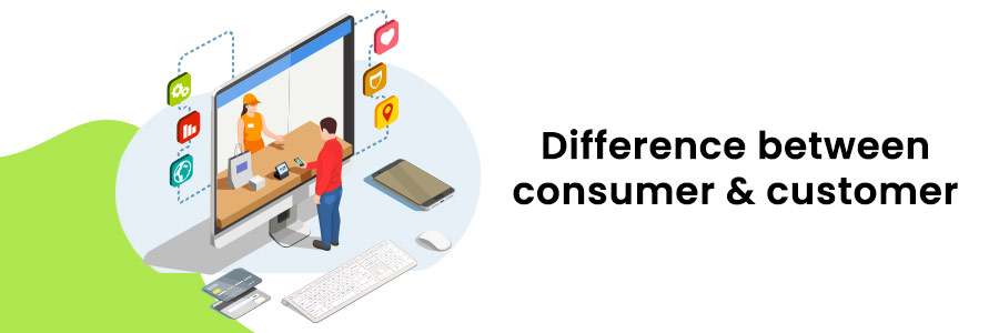 difference between consumer and customer