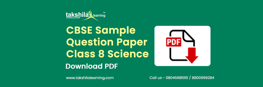 CBSE Sample Paper for Class 8 Science with Solutions